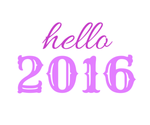 2016, hello 2016